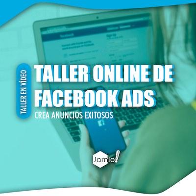 Taller Online Facebook Ads